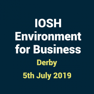 2019 07 05 IOSHH Environment for Business Training Course in Derby
