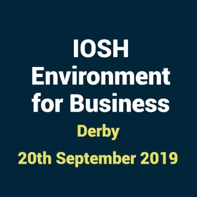 2019 09 20 IOSHH Environment for Business Training Course in Derby