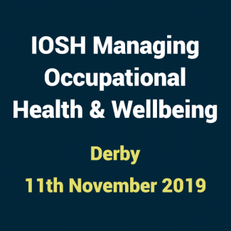 2019 11 11 IOSH Occupational Health and Wellbeing Training Course Derby