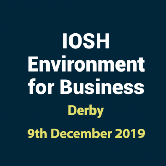 2019 12 09 IOSHH Environment for Business Training Course in Derby