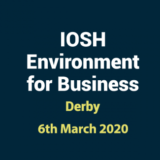 2020 03 06 IOSHH Environment for Business Training Course in Derby
