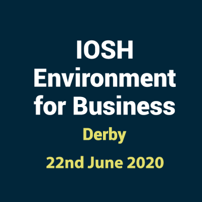 2020 06 22 IOSHH Environment for Business Training Course in Derby