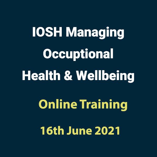 20210616 Managing Occupation Health Wellbeing Training