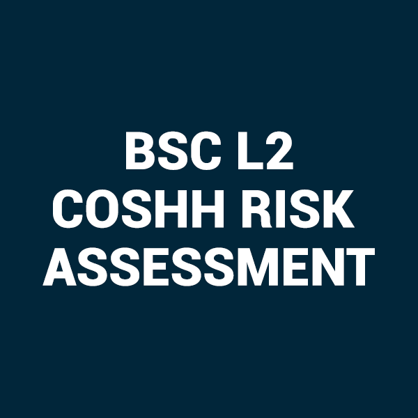 Category BSC L2 COSHH Risk Assessment Training Courses in Derby